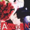 Awaken.